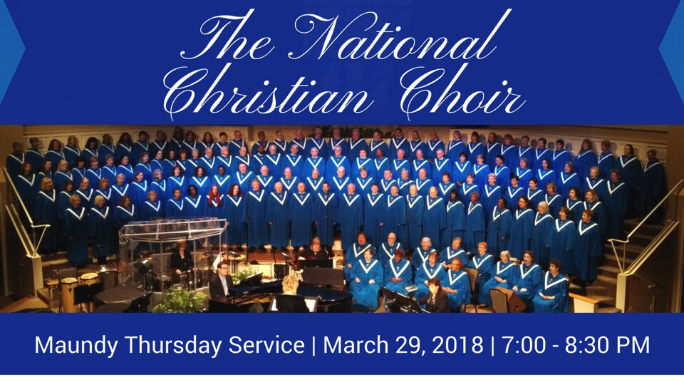 Maundy Thursday Service with the National Christian Choir