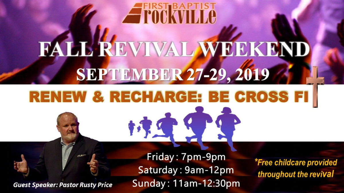 FBCR's Fall Revival Weekend