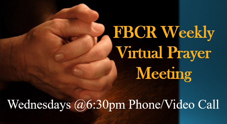 FBCR Call in Prayer Service
